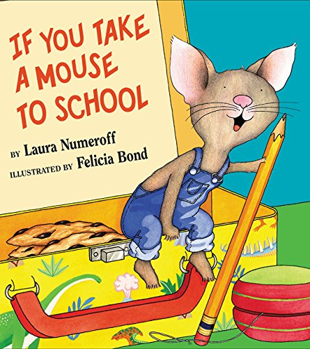 if you take a mouse to school.jpg